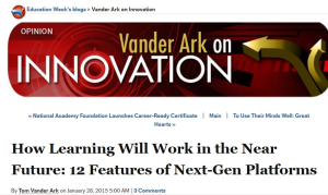 April 9, 2015 Vander Ark blogpost in Education Week.